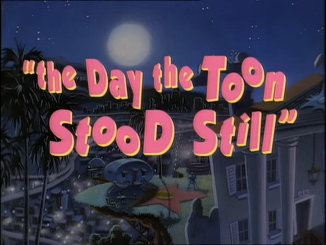 File:Day the Toon Stood Still - Title.png