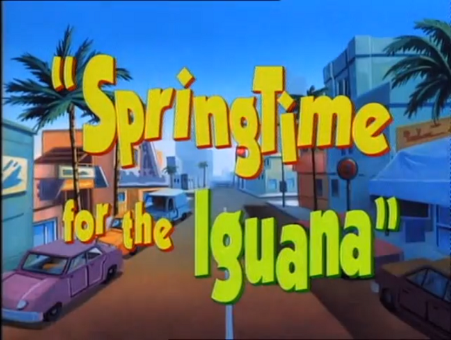 File:Springtime for the Iguana - Title.png