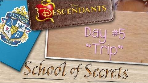 Day 5 Trip School of Secrets Disney Descendants