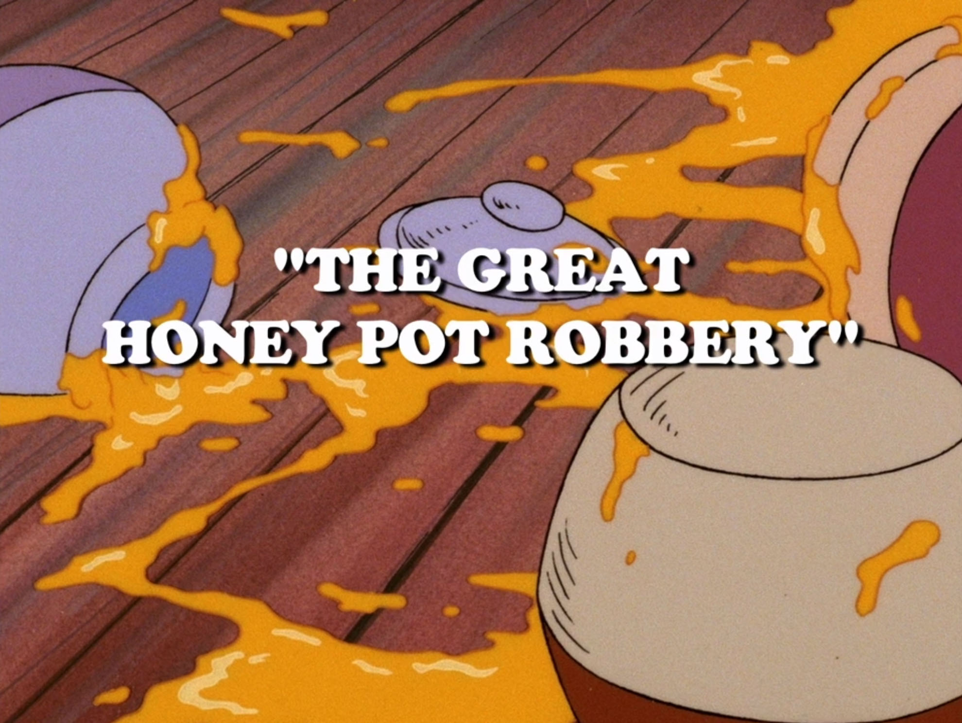 File:The Great Honey Pot Robbery.jpg