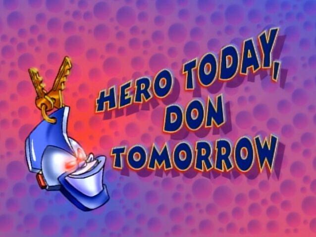 File:Quack Pack Hero Today Don Tomorrow.jpg