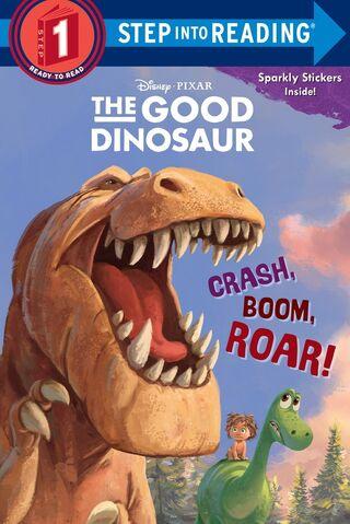 File:The Good Dinosaur Crash, Boom, Roar!.jpg