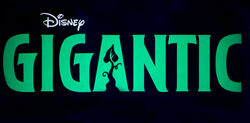 Gigantic Title Card