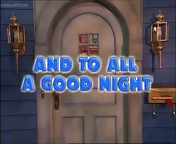 File:And to All a Good Night.png