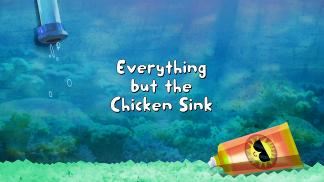File:Everything but the Chicken Sink.png