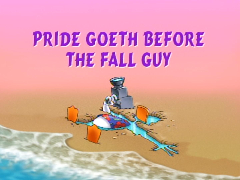 File:Pride Goeth Before the Fall Guy.jpg
