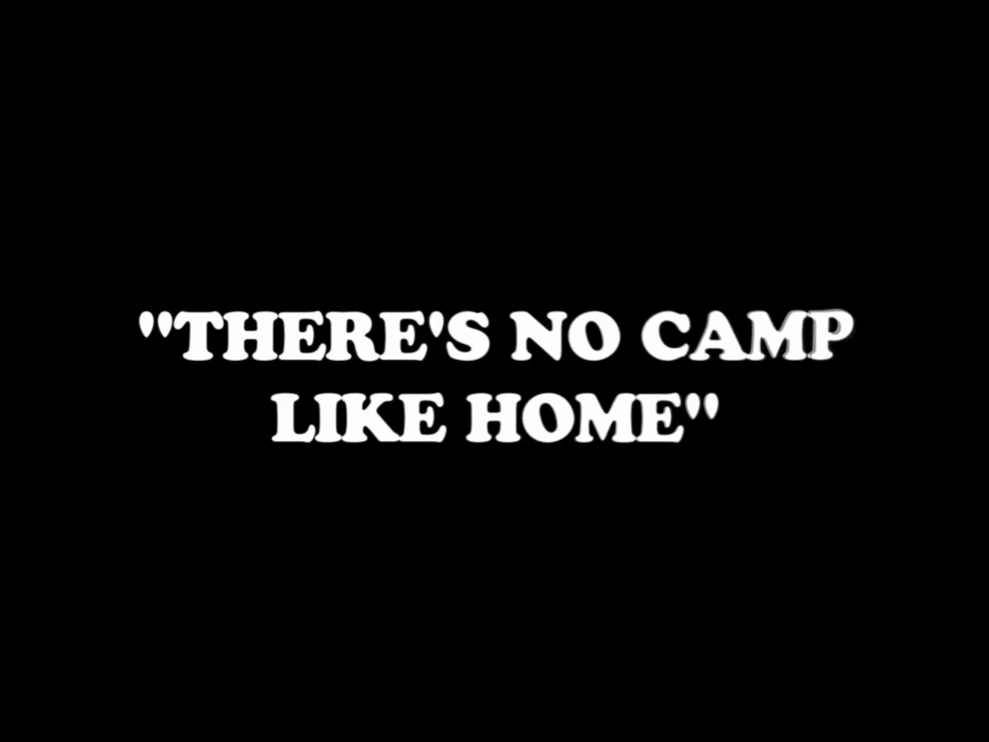 File:There's No Camp Like Home.jpg