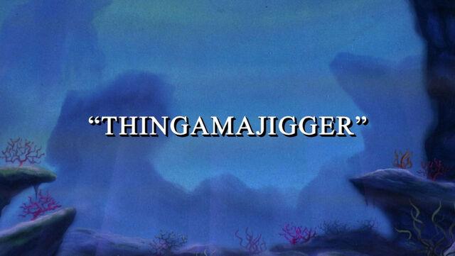File:Thingamajigger1.jpg