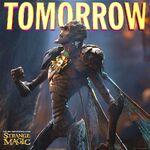 Strange Magic Tomorrow