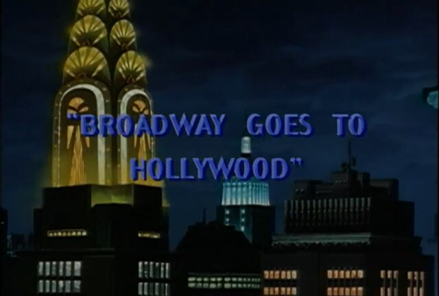 File:BroadwayGoestoHollywood.jpg