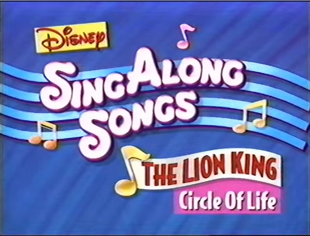 File:Disney's Sing Along Songs - Circle of Life - 1994 VHS Title Card.jpg