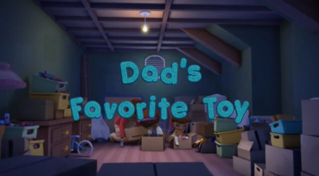 File:Dad's Favorite Toy.jpg