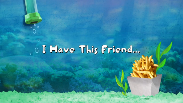 File:I Have This Friend 001.png