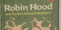 Robin Hood and the Great Coach Robbery