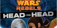 Star Wars Rebels: Head to Head