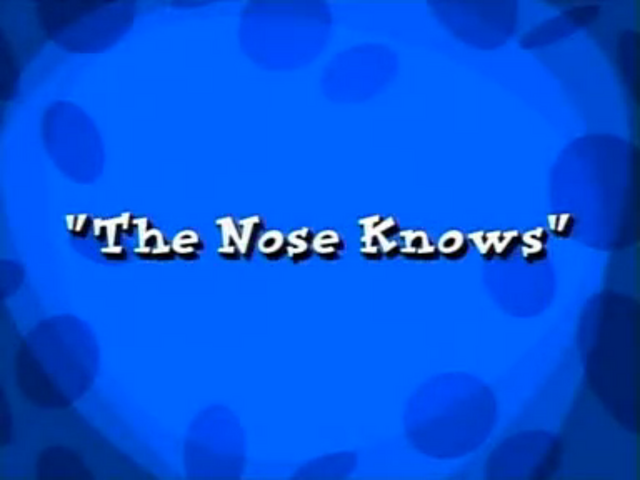 File:Nose Knows.png