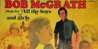 Bob McGrath Sings for All the Boys and Girls