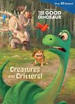 The Good Dinosaur Creature and Critters!