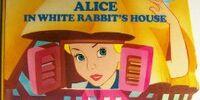 Alice in the White Rabbit's House