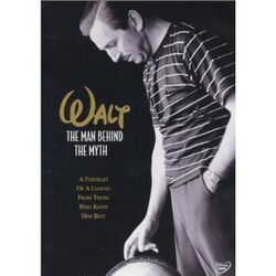 Walt - The Man Behind the Myth DVD cover