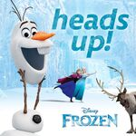 Frozen Heads Up Promotion