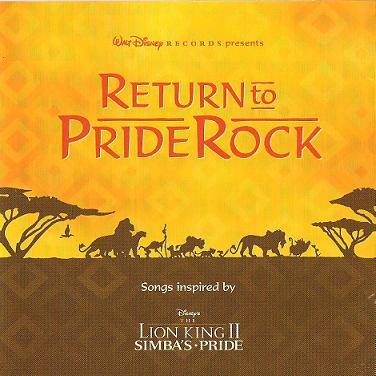 File:Return to Pride Rock (Songs inspired by Disney's The Lion King II- Simba's Pride).jpg