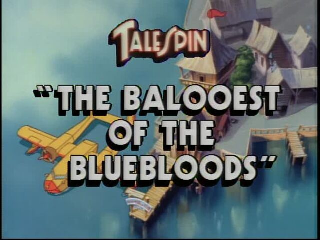 File:The Balooest of the Bluebloods title card.jpg