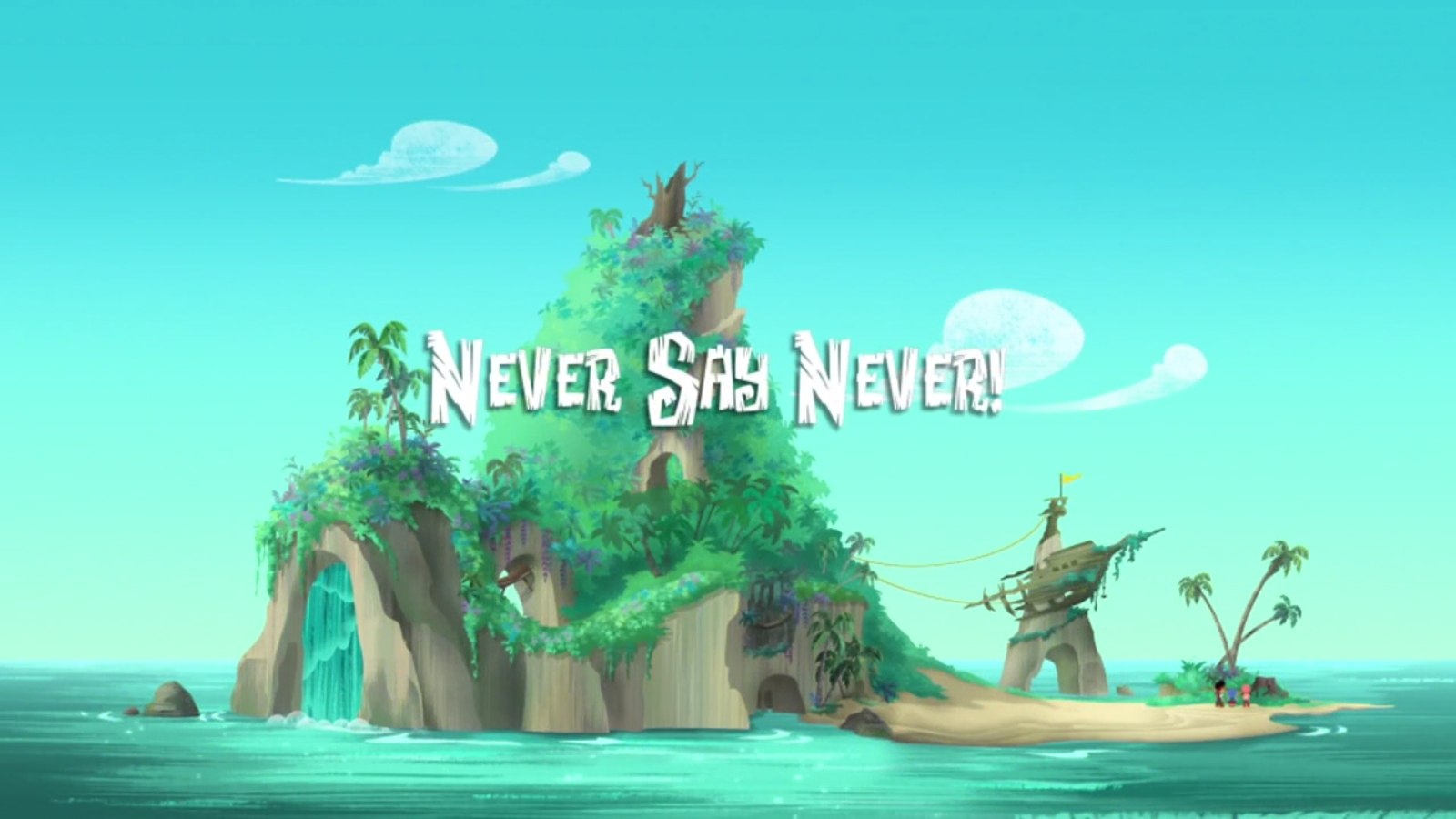 File:Never Say Never!titlecard.png