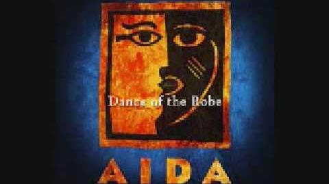 Aida - The Dance of the Robe and Not Me