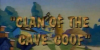 Clan of the Cave Goof