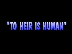 2 Heir is Human