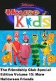 Disney's House of Kids - The Friendship Club Special Edition Volume 15 More Halloween Friends.png