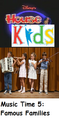 Disney's House of Kids - Music Time 5- Famous Families.png