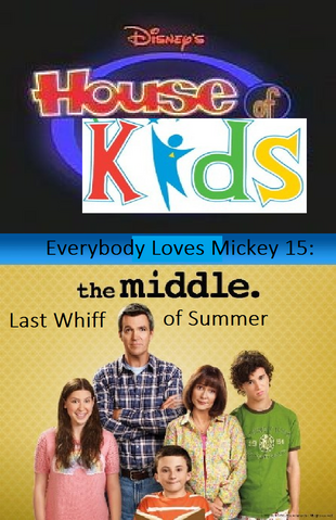 File:Disney's House of Kids - Everybody Loves Mickey 15- The Middle Last Whiff of Summer.png