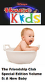 Disney's House of Kids - The Friendship Club Special Edition Volume 5 A New Baby.png