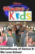 Disney's House of Kids - Schoolhouse of Genius 9 We Love School