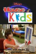 Disney's House of Kids - Halloween with Hades 3- George Lopez's Halloween Cheer