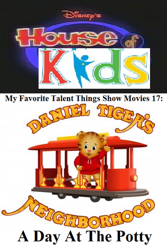 File:Disney's House of Kids - My Favorite Talent Things Show Movies 17- Daniel Tiger's Neighborhood A Day At The Potty.png