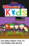 Disney's House of Kids - The Baby-Sitters Clubhouse 13 That Makes Me Banish