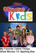Disney's House of Kids - My Favorite Talent Things Show Movies 14- Spelling Bee
