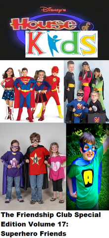 File:The Friendship Club Special Edition Volume 17 Superhero Friends.png