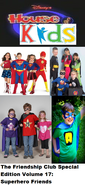 The Friendship Club Special Edition Volume 17 Superhero Friends
