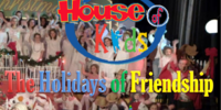 Disney's House of Kids - The Holidays of Friendship