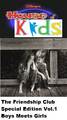 Disney's House of Kids - The Friendship Club Special Edition Volume 1 Boys Meets Girls.png