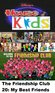 Disney's House of Kids - The Friendship Club 20 My Best Freinds