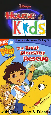 File:Disney's House of Kids - Everybody Loves Mickey 3- The Great Dinosaur Rescue with Dora, Diego & Friends.png