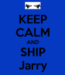 Keep calm and ship Jarry