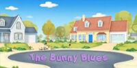 The Bunny Blues