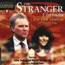 Stranger chronicles the last mission