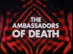 Ambassadors of death